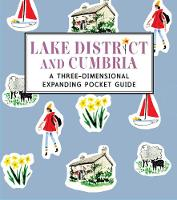 Lake District and Cumbria: A Three-Dimensional Expanding Pocket Guide - City Skylines (Hardback)