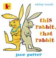 This Rabbit, That Rabbit - Baby Walker (Board book)