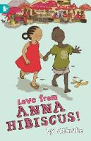 Love from Anna Hibiscus - Anna Hibiscus (Paperback)