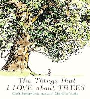 The Things That I LOVE about TREES (Hardback)