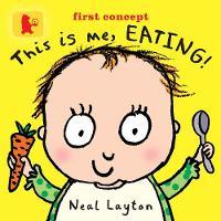 This Is Me, Eating! - Baby Walker (Board book)