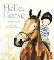 Hello, Horse - Nature Storybooks (Hardback)