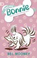 Bad Dog Bonnie - Bonnie (Paperback)