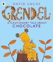 Grendel: A Cautionary Tale About Chocolate (Paperback)