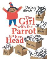 The Girl with the Parrot on Her Head (Hardback)