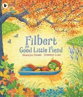 Filbert, the Good Little Fiend (Paperback)