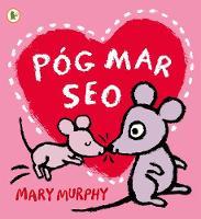 Pog Mar Seo (A Kiss Like This) - Walker Eireann (Paperback)