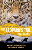 The Leopard's Tail - Heroes of the Wild (Paperback)