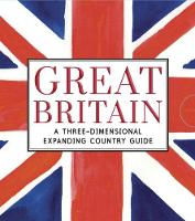 Great Britain: A Three-Dimensional Expanding Country Guide - City Skylines (Hardback)