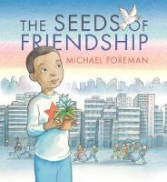 The Seeds of Friendship (Hardback)