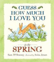 Guess How Much I Love You in the Spring - Guess How Much I Love You (Paperback)