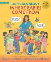 Let's Talk About Where Babies Come From: A Book about Eggs, Sperm, Birth, Babies, and Families (Paperback)