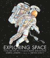 Exploring Space: From Galileo to the Mars Rover and Beyond (Hardback)
