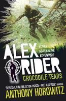 Crocodile Tears - Alex Rider (Paperback)