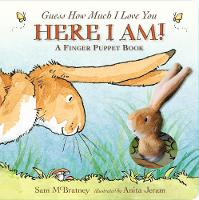 Guess How Much I Love You: Here I Am A Finger Puppet Book: Here I Am! A Finger Puppet Book - Guess How Much I Love You (Board book)