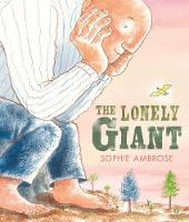 The Lonely Giant (Hardback)