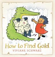How to Find Gold (Hardback)