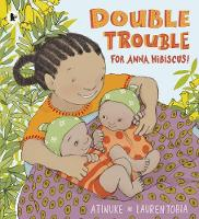 Double Trouble for Anna Hibiscus! - Anna Hibiscus (Paperback)