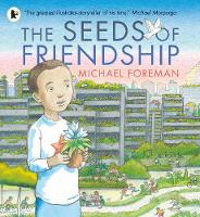 The Seeds of Friendship (Paperback)