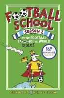 Football School Season 1: Where Football Explains the World - Football School (Hardback)