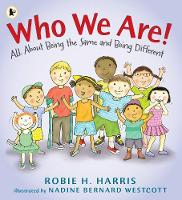 Who We Are!: All About Being the Same and Being Different (Paperback)