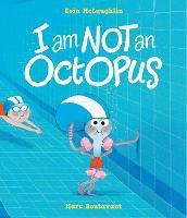 I Am Not An Octopus (Hardback)