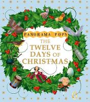 The Twelve Days of Christmas: Panorama Pops - Panorama Pops (Hardback)
