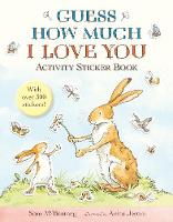 Guess How Much I Love You: Activity Sticker Book - Guess How Much I Love You (Paperback)