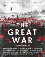 The Great War: Stories Inspired by Objects from the First World War (Paperback)