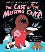 Not an Alphabet Book: The Case of the Missing Cake (Hardback)