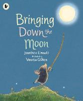 Bringing Down the Moon - Mole and Friends (Paperback)