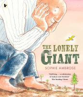 The Lonely Giant (Paperback)