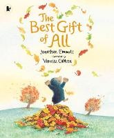 The Best Gift of All - Mole and Friends (Paperback)