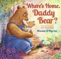 Where's Home, Daddy Bear? (Hardback)