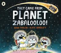They Came from Planet Zabalooloo! (Paperback)
