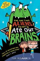 The Day That Aliens (Nearly) Ate Our Brains - The Day that... (Paperback)