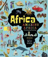 Africa, Amazing Africa: Country by Country (Hardback)