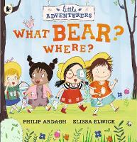Little Adventurers: What Bear? Where? (Paperback)