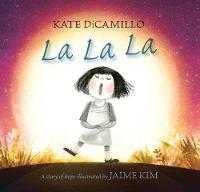 La La La: A Story of Hope (Hardback)