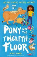 Pony on the Twelfth Floor (Paperback)