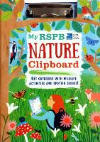 My RSPB Nature Clipboard (Hardback)