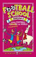 Football School Season 4: Where Football Explains the World (Hardback)
