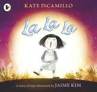 La La La: A Story of Hope (Paperback)