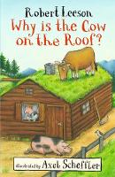 Why Is the Cow on the Roof? (Paperback)