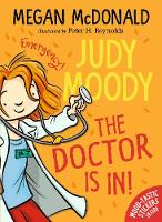 Judy Moody: The Doctor Is In! - Judy Moody (Paperback)