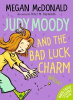 Judy Moody and the Bad Luck Charm - Judy Moody (Paperback)
