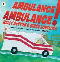 Ambulance, Ambulance! (Paperback)