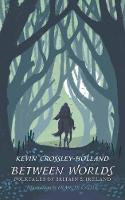 Between Worlds: Folktales of Britain & Ireland (Hardback)