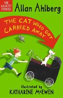 The Cat Who Got Carried Away - The Gaskitts (Paperback)
