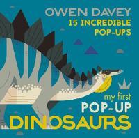 My First Pop-Up Dinosaurs: 15 Incredible Pop-Ups (Hardback)